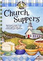 Church Suppers Cookbook (Gooseberry Patch)…