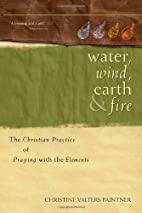 Water, Wind, Earth & Fire: The Christian…