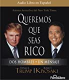 Donald Trump: Queremos que seas rico (Spanish Edition)