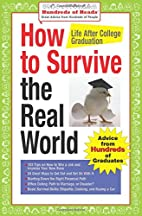 How to Survive the Real World: Life After…