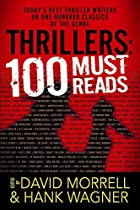 Thrillers: 100 Must-Reads by David Morrell