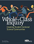 Whole-Class Inquiry: Creating…