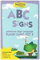 Signing Time! Flash Cards Volume 5: ABC…