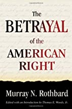 The Betrayal of the American Right by Murray…