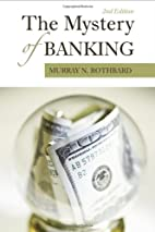 The Mystery of Banking by Murray Rothbard