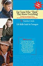 For Teens Who Think They Know Everything by…