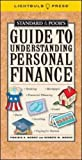 Morris,Virginia: Standard & Poor's Guide to Understanding Personal Finance (Standard & Poor's Guide to)