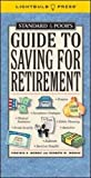 Morris,Virginia: Standard & Poor's Guide to Saving for Retirement (Standard & Poor's Guide to)
