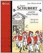 Franz Schubert and His Merry Friends by Opal…