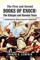 The First and Second Books of Enoch: The…
