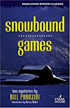 Snowbound / Games by Bill Pronzini