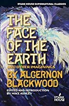 The face of the earth & other imaginings by…