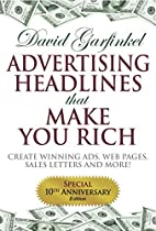 Advertising Headlines That Make You Rich:…