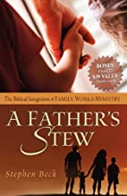 A Father's Stew: The Biblical Integration of…