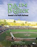 Armour, Mark: Rain Check: Baseball in the Pacific Northwest