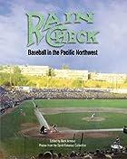 Rain Check: Baseball in the Pacific…