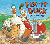 Alborough, Jez: Fix- It Duck