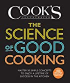 The Science of Good Cooking (Cook's…