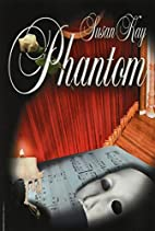 Phantom by Susan Kay