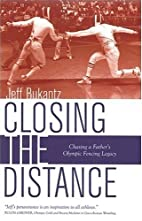 Closing the Distance: Chasing a Father's…