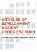 Articles of Impeachment Against George W.…