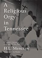 A Religious Orgy in Tennessee: A Reporter's…
