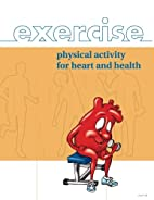 Exercise for Heart and Health by Barbara J.…