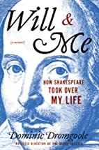 Will & Me: How Shakespeare Took over My Life…