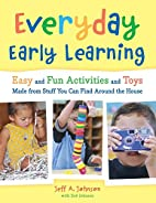 Everyday Early Learning: Easy and Fun…