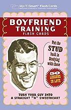 Boyfriend Training Flash Cards: Put the…