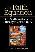 The Faith Equation: One Mathematician's…