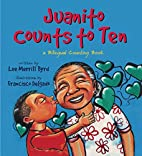 Juanito Counts to Ten: A Bilingual Counting…