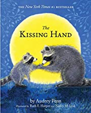 The Kissing Hand (The Kissing Hand Series)…
