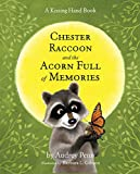 Penn, Audrey: Chester Raccoon and the Acorn Full of Memories