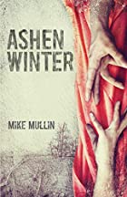 Ashen Winter (Ashfall) by Mike Mullin