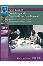 Field Guide to Consulting and Organizational…