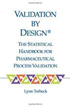 Validation By Design®: The Statistical…