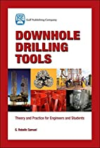 Downhole Drilling Tools: Theory and Practice…
