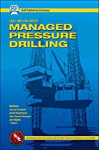 Managed Pressure Drilling (Gulf Drilling) by…