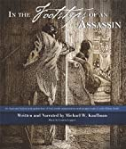 In The Footsteps of an Assassin by Michael…