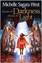 Chains of Darkness, Chains of Light by…