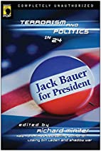 Jack Bauer for President: Terrorism and…