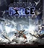 Haden Blackman: The Art and Making of Star Wars: The Force Unleashed