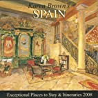 Karen Brown's Spain, Revised Edition:…