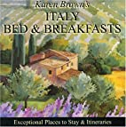 Karen Brown's Italy Bed & Breakfasts 2010:…