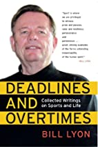 Deadlines and Overtimes: Collected Writings…