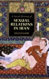 Willem Floor: A Social History of Sexual Relations in Iran