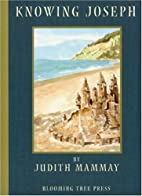 Knowing Joseph by Judith Mammay