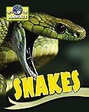 Somerville, Louisa: Snakes (World of Animals)