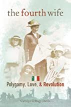 The fourth wife : polygamy, love, and…